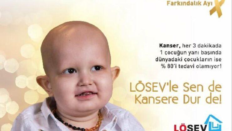 LÖSEV'den 'Çocukluk Çağı Kanseri Farkındalık Ayı' için açıklama